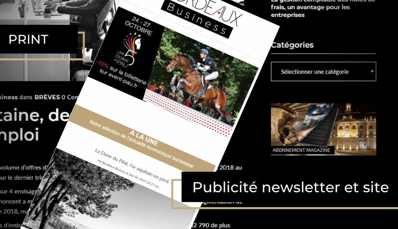 Publicité insérée dans le newsletter hebdomadière et sur le site internet de BORDEAUX Business